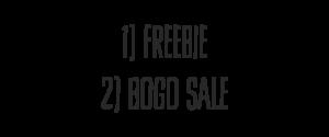 Freebie AND HUGE BOGO SALE!